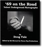 '69 ON THE ROAD - VELVET UNDERGROUND PHOTOGRAPHS
