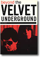 BEYOND THE VELVET UNDERGROUND