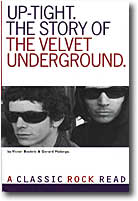 UP-TIGHT. THE STORY OF THE VELVET UNDERGROUND